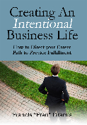Creating an Intentional Business Life
