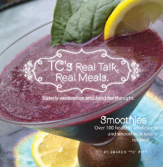 Real Talk, Real Meals: Smoothies