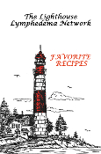 The Lighthouse Lymphedema Network Favorite Recipes