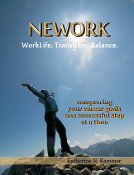 NEWORK: WorkLife. Transition. Balance.