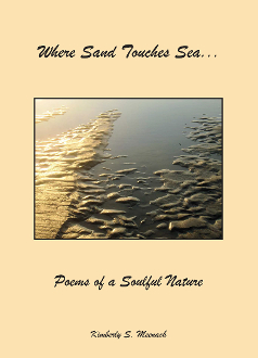 Where Sand Touches Sea...: Poems of a Soulful Nature