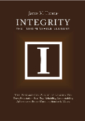 Integrity: The Indispensable Element - Hardcover Edition