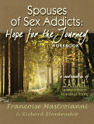 Spouses of Sex Addicts: Hope for the Journey Workbook