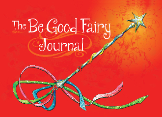 The Be Good Fairy Journal