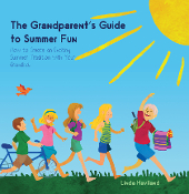The Grandparent's Guide to Summer Fun