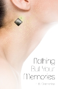 Nothing But Your Memories: 2013 Young Writers Contest Winner