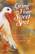 Living In Your Sweet Spot