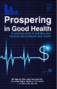 Prospering in Good Health