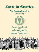 Lusks in America 1715-2015 (Hardcover Edition)