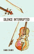 Silence Interrupted