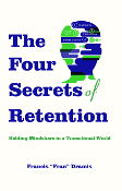 The Four Secrets of Retention