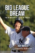 Big League Dream: Paperback Edition