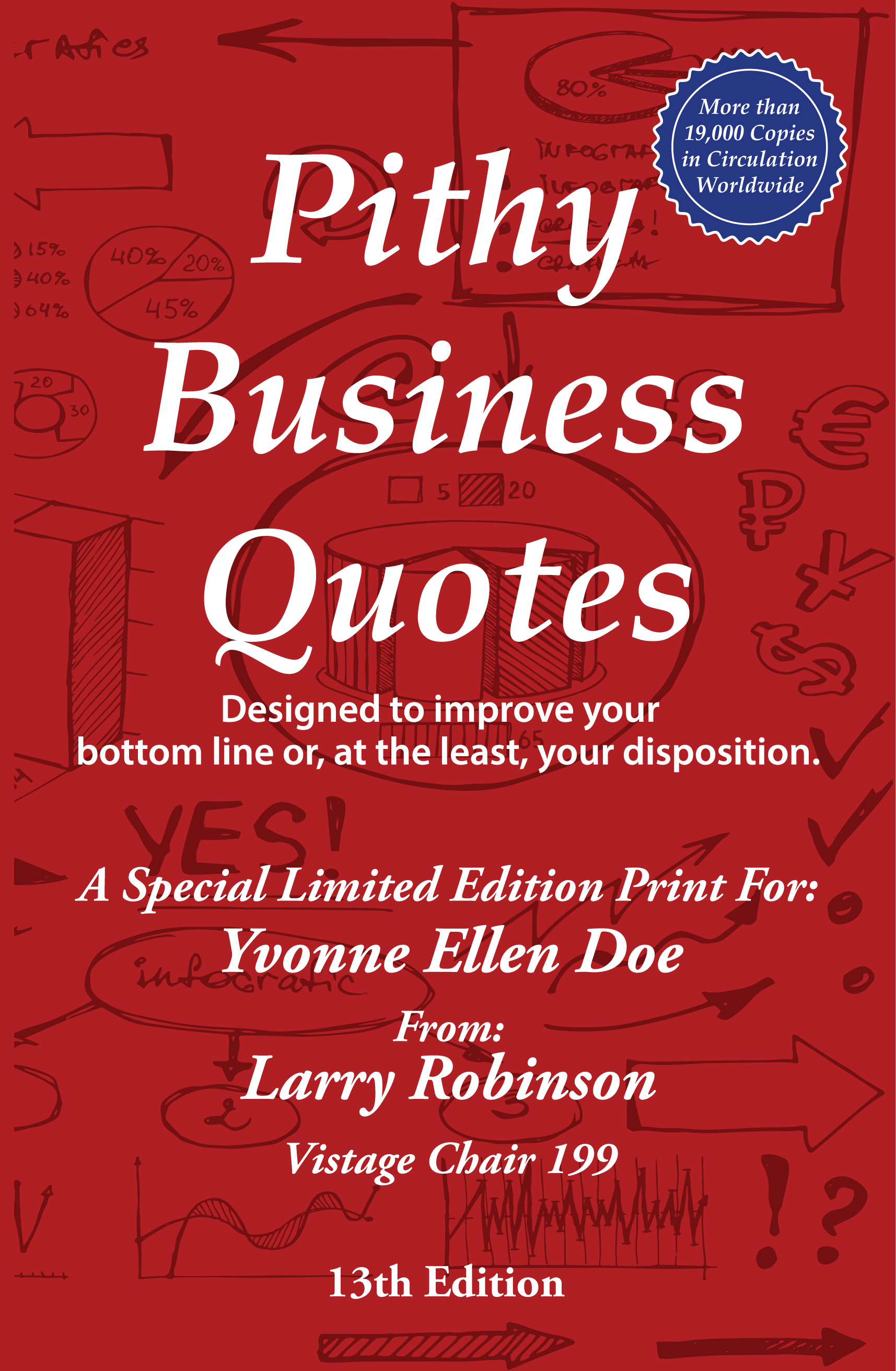 Bulk Personalized Edition of Pithy Business Quotes