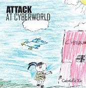 Attack at Cyberworld: Young Writers Contest Winner