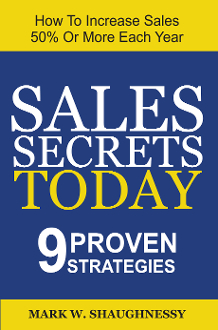 Sales Secrets Today: 9 Proven Strategies