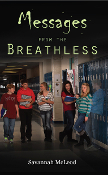 Messages from the Breathless: Young Writers Contest Winner