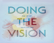 Doing the Vision: The Art of Mary Paulsen