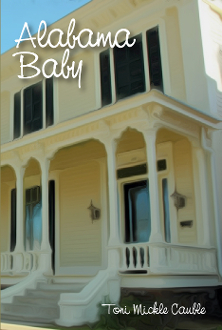 Alabama Baby - Hardcover Edition