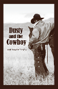 Dusty and the Cowboy