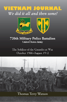 History of the 720th Military Police Battalion Book II: Volume I