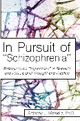 "In Pursuit of ""Schizophrenia"""