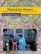 Mountain Stories: Appalachian Tales, Interesting Places, History