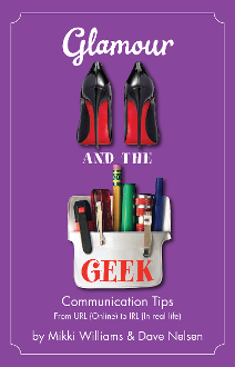 Glamour and the Geek: Communication Tips