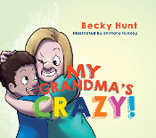 My Grandma's Crazy!