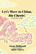 Let's Move to China, Ma Cherie!