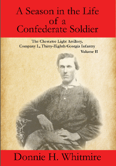 A Season in the Life of a Confederate Soldier: Vol 2