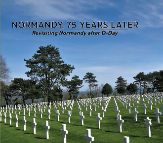 Normandy, 75 Years Later