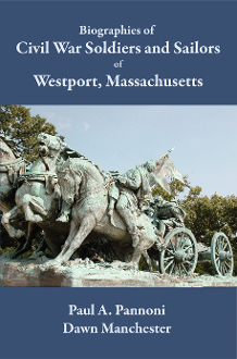 Biographies of Civil War Soldiers and Sailors of Westport, MA