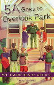 5A Goes to Overlook Park