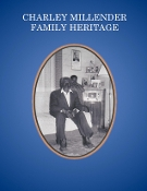 Charley Millender Family Heritage