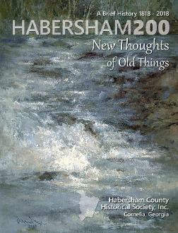 Habersham 200: New Thoughts of Old Things