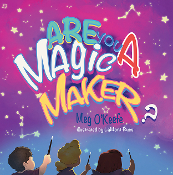 Are You a Magic Maker? (Hardcover)