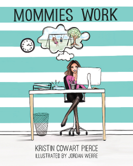 Mommies Work - Paperback